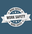 work safety ribbon work safety round white sign vector image vector image