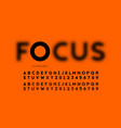 in focus style font design vector image vector image