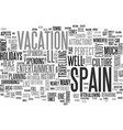 what s better than a holiday in spain text word vector image vector image