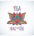 yoga heals soul typography with lotus vector image