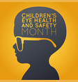 children eye health and safety month logo icon vector image vector image