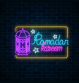 glowing neon banner of ramadan islamic holy month vector image