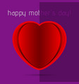 mothers day card - red heart with shadow and text vector image
