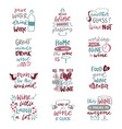 wine love alcohol drink phrases lettering text vector image