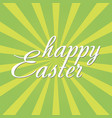 happy easter greeting card with sun rays vector image vector image
