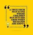 inspirational motivational quote a truly rich man vector image vector image