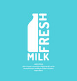 poster fresh milk with a bottle and text vector image vector image