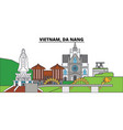 vietnam da nang city skyline architecture vector image vector image