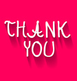 Thank You Hand Written Title on Pink Background vector image vector image