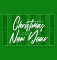 christmas and new year american football field vector image