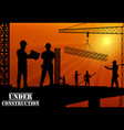 construction worker silhouette on the work place vector image vector image