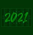 2021 happy new year american football field vector image vector image