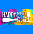 2019 happy new year banner vector image vector image