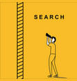 man searching above the ladder vector image