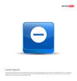 minus icon - 3d blue button vector image