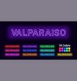 neon name of valparaiso city vector image vector image