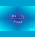 abstract low poly aqua blue background geometric vector image vector image
