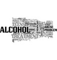 alcohol treatment save your life text word cloud vector image vector image
