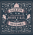 colorful winter card with warm winter vector image vector image