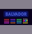 neon name of salvador city vector image vector image