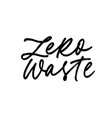 zero waste ink pen freehand calligraphy vector image
