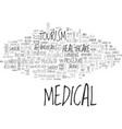 is medical tourism for you text background word vector image vector image