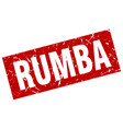 square grunge red rumba stamp vector image vector image