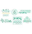 vegetarian shop logo set vegan products organic vector image vector image
