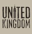 inscription united kingdom with big ben tower vector image