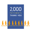 2000 followers vector image