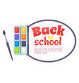 back to school poster with watercolor paints vector image