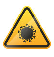 coronavirus warning and attention sign covid-19 vector image