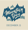 mountain day - hand-written text vector image
