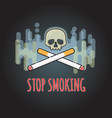 stop smoking sign with cigarette and skull vector image vector image