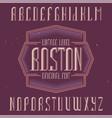 vintage label font named boston vector image vector image