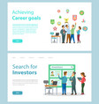 achieving career goals and search for investors vector image
