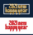 set 2021 happy new year red and gold ribbon font vector image vector image