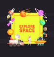explore space banner template with cosmos symbols vector image vector image