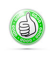 good thumbs up icon vector image vector image