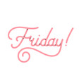 friday in pink typography design isolated vector image vector image