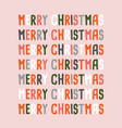 merry christmas and happy new year text lettering vector image