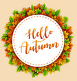 round frame with autumn leaves vector image vector image