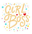 girl boss lettering phrase for postcard banner vector image
