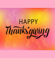 happy thanksgiving inscription lettering vector image vector image
