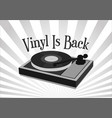 vinyl is back retro vintage background with black vector image vector image
