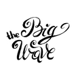 The Big Wave vector image vector image