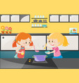 two girls cooking soup in kitchen vector image vector image