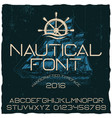 nautical hand crafted typeface poster vector image