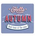 hello autumn typographic design vector image vector image
