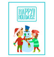 happy holidays children making snowman vector image vector image